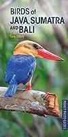 Birds of Java, Sumatra and Bali (Pocket Photo Guides)