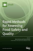 Rapid Methods for Assessing Food Safety and Quality