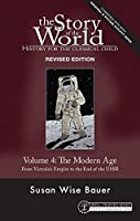 Story of the World: The Modern Age from Victoria's Empire to the End of the USSR