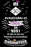 Mi 30 Cumpleaños En Febrero De 2021: Ideas de regalo de los hombres, ideas de cumpleaños 30 año libro de cumpleaños para el hombre y la mujer, regalos ... regalo de nacimiento, regalo de cumpleaños