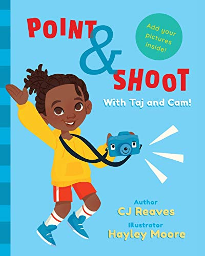 Point & Shoot with Taj and Cam