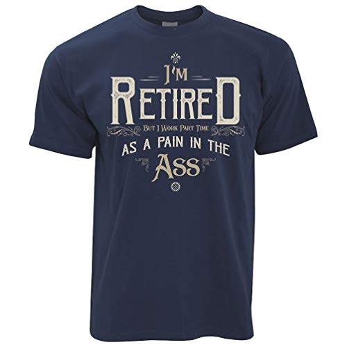 Retirement T Shirt I'm Retired But I Work Part Time - (Navy Blue/Large)