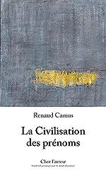 La Civilisation des prénoms de Renaud Camus