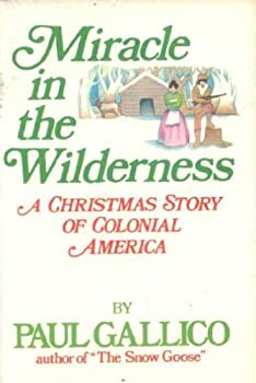 Miracle in the Wilderness: A Christmas Story of Colonial America 0440057140 Book Cover