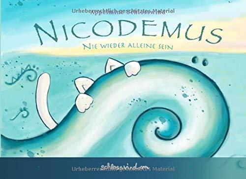 Nicodemus: Nie wieder alleine sein