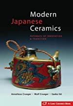 Modern Japanese Ceramics: Pathways of Innovation & Tradition