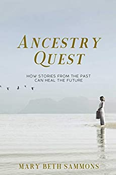 Ancestry Quest by [Mary Beth Sammons]