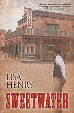 [Sweetwater] (By (author) Lisa Henry) [published: July, 2014]