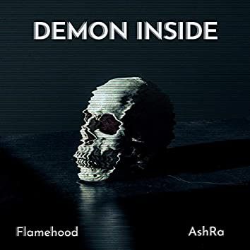 Demon Inside (feat. AshRa)