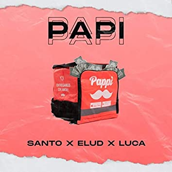 Papi (feat. Santo & Luca)