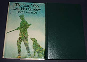 Hardcover The Man Who Lost His Shadow Book