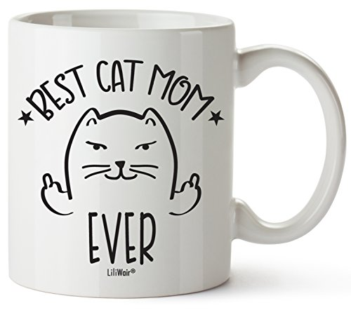Christmas Gifts For Cat Lovers, Funny Cat Mom Gift Mug Themed Cup.Crazy Cat Lady Lover Stuff Things Women Novelty Coffee Cups Mugs.Best Ever Cats Middle Finger Flicking Off Unique Catlover presents.