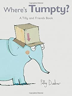 Where's Tumpty?: A Tilly and Friends Book by Polly Dunbar (2009-02-10)