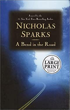 By Nicholas Sparks A Bend in the Road [Hardcover]