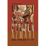 Citizen Azmari: Making Ethiopian Music in Tel Aviv (Music/Culture) (English Edition)