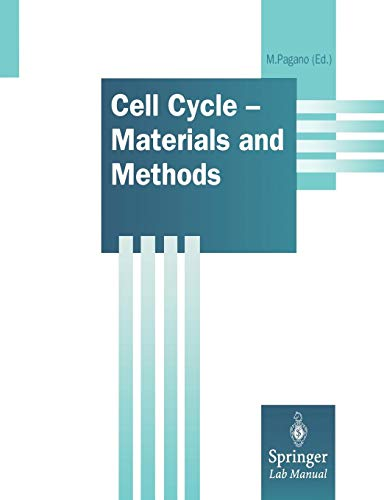 Cell Cycle - Materials and Methods (Springer Lab Manuals)