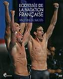 L'Odyssée de la natation française