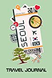 Seoul Travel Journal: Lined Journal with Bucket List