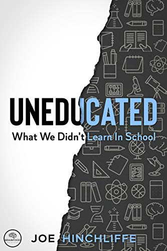 UnEducated: What We Didn't Learn In School