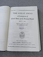 THE GREAT IDEAS: A SYNTOPICON OF GREAT BOOKS OF THE WESTERN WORLD, VOLUME II, MAN TO WORLD