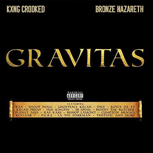 KXNG CROOKED & Bronze Nazareth