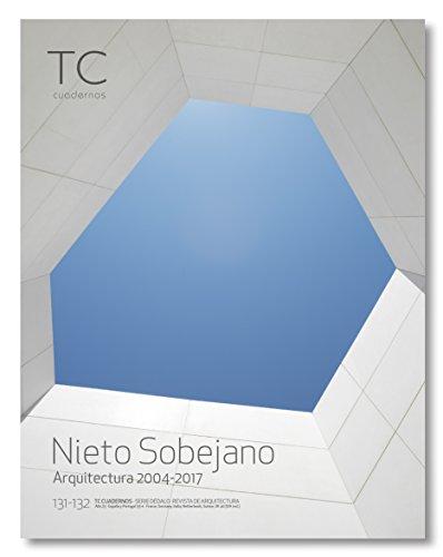 Nieto y Sobejano. Arquitectura 2004- 2017 (TC Cuadernos)