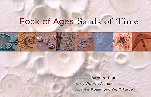 Rock of Ages, Sands of Time: Paintings by Barbara Page, Text by Warren Allmon