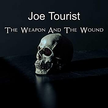 The Weapon And The Wound