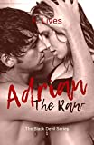 Adrian The Raw (The Black Devil Series Vol. 1) (Italian Edition)