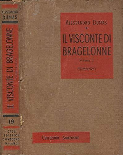Il Visconte di Bragelonne. Vol. II.