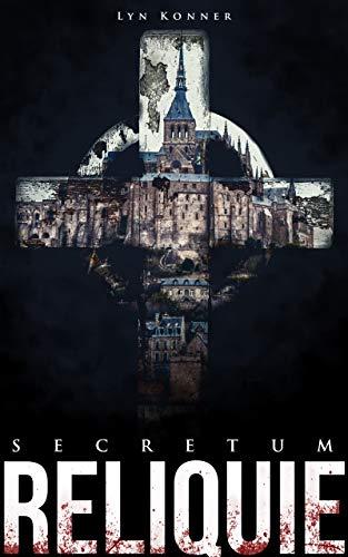 SECRETUM: Reliquie: Thriller, Dr. Marvin Bd. 1