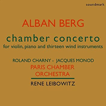 Alban Berg: Chamber Concerto for Violin, Piano and Thirteen Wind Instruments - The 1951 Dial Recordings