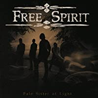 Pale Sister of Light by Free Spirit (2009-12-16)