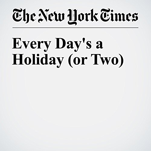 Every Day's a Holiday (or Two) audiobook cover art
