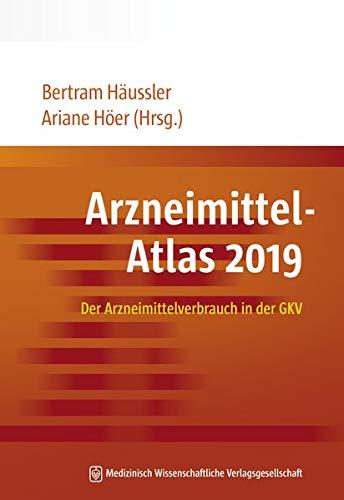 Arzneimittel-Atlas 2019: Der Arzneimittelverbrauch in der GKV