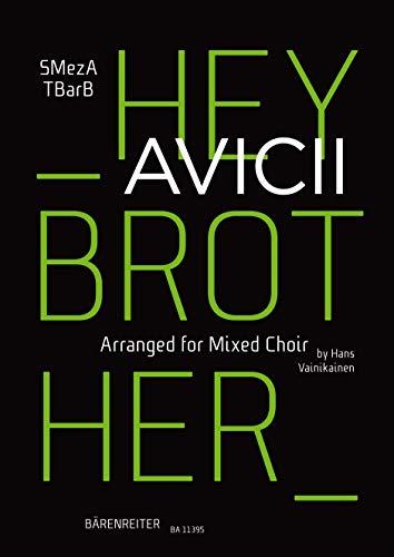 Hey Brother (Arrangiert für gemischten Chor SMezATBarB). Chorpartitur