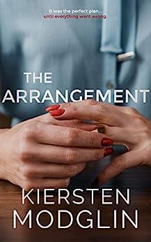 The Arrangement by [Kiersten Modglin]