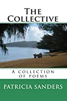 The Collective: A Collection Of Poems