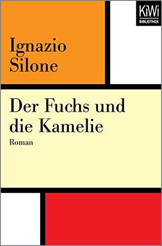 Der Fuchs und die Kamelie: Roman