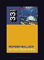 Murder Ballads (33 1/3)