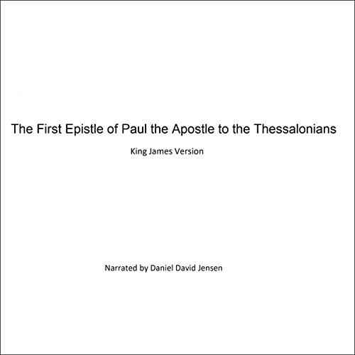 The First Epistle of Paul the Apostle to the Thessalonians audiobook cover art