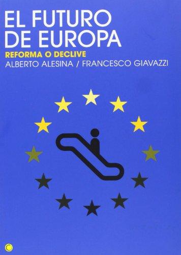 El futuro de Europa: Reforma o declive (Economía)
