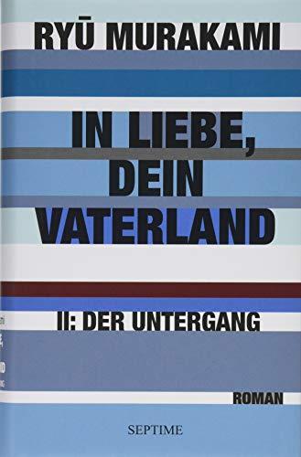 Buchseite und Rezensionen zu 'In Liebe, Dein Vaterland II: Der Untergang' von Ryū Murakami