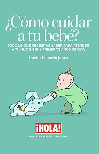 ¿Cómo cuidar a tu bebe?