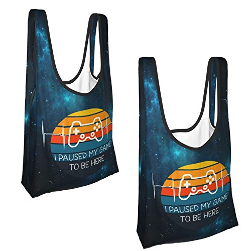 I Paused My Game To Be Here, Video Game Fold Eco-Friendly Waterproof Reusable Shopping Bags Grocery Bags 2pcs