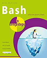 Bash in easy steps