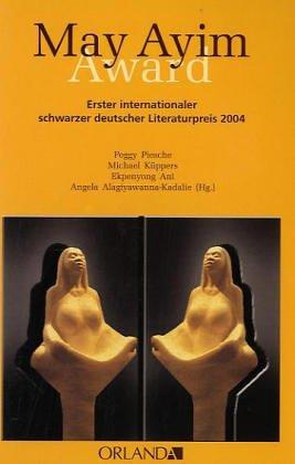 May Ayim Award: Erster internationaler schwarzer deutscher Literaturpreis