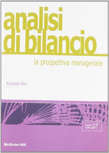 Analisi di bilancio: la prospettiva manageriale