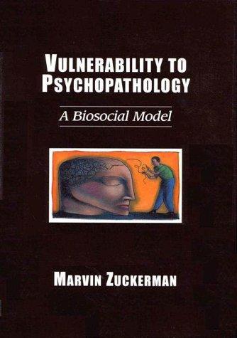 Vulnerability to Psychopathology: A Biosocial Model
