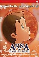 Anna Dai Capelli Rossi - Le Piu' Belle Avventure [Italian Edition]
